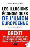 Les Illusions économiques de l'Union européenne