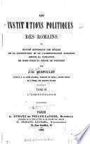 Les institutions politiques des Romains: L'administration