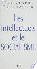 Les intellectuels et le socialisme