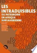 Les intraduisibles du patrimoine en Afrique subsaharienne