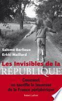 Les Invisibles de la République