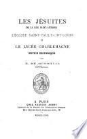 Les Jésuites de la rue Saint Antoine, l'église Saint-Paul-Saint Louis et le lycée Charlemagne