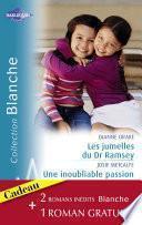 Les jumelles du Dr Ramsay - Une inoubliable passion - Rivalité aux urgences (Harlequin Blanche)