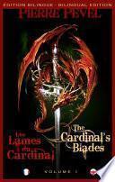 Les Lames du Cardinal / The Cardinal's Blade