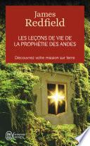 Les leçons de vie de la prophétie des Andes