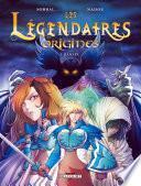 Les Légendaires - Origines T01