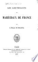 Les lieutenants des maréchaux de France