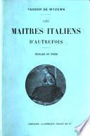 Les maîtres italiens d'autrefois