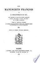 Les manuscrits françois de la Bibliothèque du roi, leur histoire et celle des textes allemands, anglois, hollandois, italiens, espagnols de la même collection