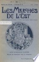 Les Marches de l'est (Alsace, Lorraine, Luxembourg, Ardennes, pays wallons, Suisse romande)...