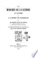 Les marqés de la guerre a Lyon et l'armée de Garibaldi