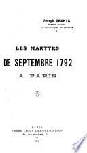 Les martyrs de septembre 1792 à Paris