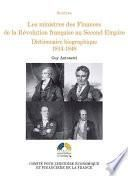 Les ministres des Finances de la Révolution française au Second Empire (II)