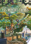Les Mondes Cachés : L'Arbre-forêt