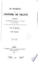 Les monuments de l'histoire de France, catalogue des productions de la sculpture, de la peinture et de la gravure relatives à l'histoire de la France