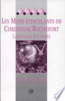 Les mots étincelants de Christiane Rochefort