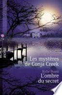 Les mystères de Conja Creek - L'ombre du secret (Harlequin Black Rose)