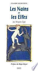 Les Nains et les elfes au Moyen Âge