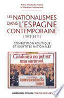 Les nationalismes dans l'Espagne contemporaine (1975-2011)