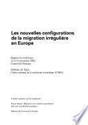 Les nouvelles configurations de la migration irrégulière en Europe