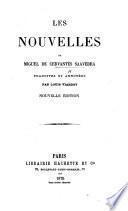 Les Nouvelles de Miguel de Cervantès Saavedra, traduites et annotées par Louis Viardot