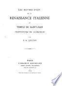 Les oeuvres d'art de la renaissance italienne au Temple de Saint-Jean (Baptistère de Florence)