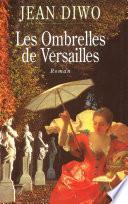 Les Ombrelles de Versailles