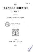Les origines de l'imprimerie á Paris