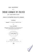 Les origines de la poésie lyrique en France au moyen âge