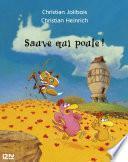 Les P'tites Poules - Sauve qui poule !