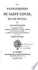 Les panégyristes de saint Louis, roi de France, ou les panégyriques de Bourdaloue, Massillon, Fléchier...