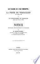 Les plaisirs de l'isle enchantée, La feste de Versailles du 18 juillet 1668, et Les divertissemens de Versailles donnés par le Roy en 1674