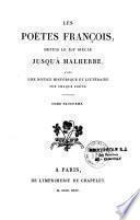 Les poëtes françois depuis le XIIe siècle jusqu'à Malherbe
