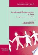 Les politiques d'éducation prioritaire en Europe. Tome I