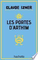 Les portes d'Arthim