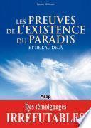 Les preuves de l'existence du paradis et de l'au-delà