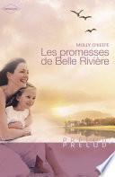 Les promesses de Belle Rivière (Harlequin Prélud')