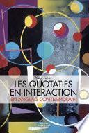 Les quotatifs en interaction en anglais contemporain