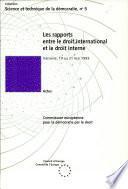 Les rapports entre le droit international et le droit interne
