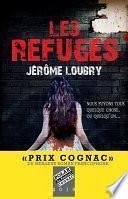 Les Refuges - Prix Cognac 2019 du meilleur roman francophone