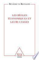 Les Règles économiques et leurs usages