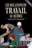 Les relations du travail au Québec, 2e édition
