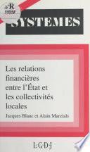 Les Relations financières entre l'État et les collectivités locales