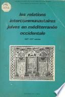 Les relations intercommunautaires juives en Méditerranée occidentale, 13e-20 siècles