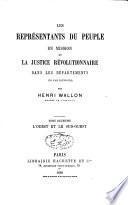 Les représentants du peuple en mission et la justice révolutionnaire dans les départements en l'an II (1793-1794): L'Ouest et le Sud-Ouest