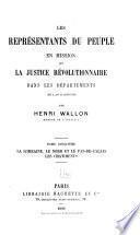 Les représentants du peuple en mission et la justice révolutionnaire dans les départements en l'an II (1793-1794): La Lorraine, le Nord et le Pas-de-Calais, les châtiments