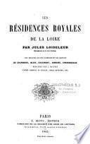 Les résidences royales de la Loire