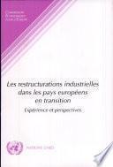 Les restructurations industrielles dans les pays européens en transition