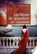 Les Rêves de grandeur de Laurette