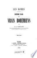Les Romes. Histoire vraie des vrais Bohemiens